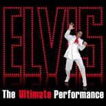 Elvis - The Ultimate Performance Offer