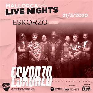 Eskorzo \ \ \ Mallorca Live Nights
