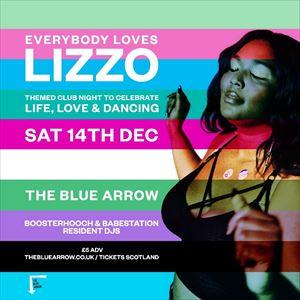 Everybody Loves Lizzo (Boosterhooch + Babestation)