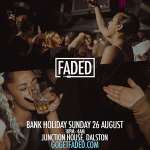 Faded Bank Holiday Special - Sun 26 August