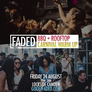 Faded BBQ + Rooftop Carnival Warm Up