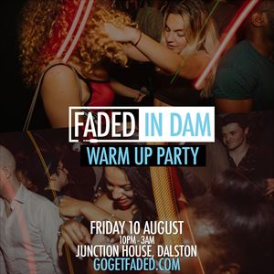 Faded in Dam Warm Up @ Junction House