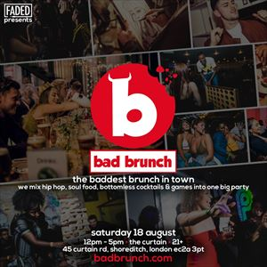 Faded presents Bad Brunch