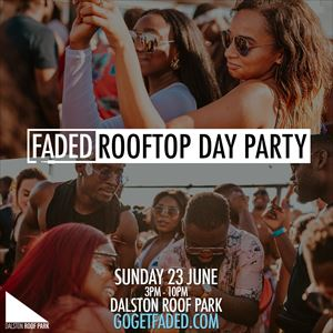 Faded Rooftop Day Party