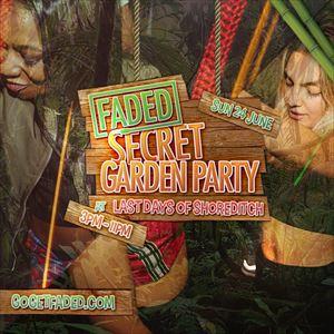 Faded Secret Garden Party