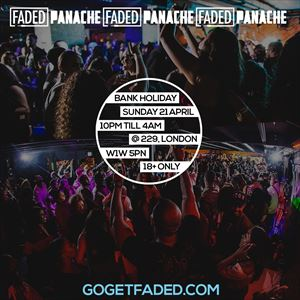 Faded x Panache - Bank Holiday Special