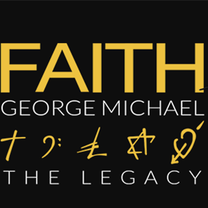 Faith - George Michael The Legacy