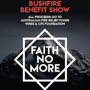 Faith No More - Bushfire Benefit Show tickets in