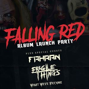 FALLING RED - ALBUM LAUNCH PARTY