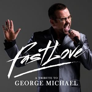 Fastlove - A George Michael Tribute