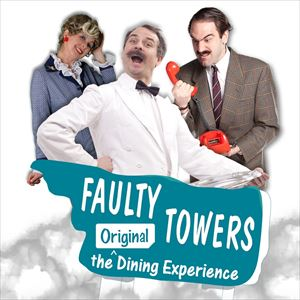 FAULTY TOWERS THE DINING EXPERIENCE tickets in