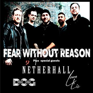 FEAR WITHOUT REASON, NETHERHALL, DOG, LEARN TO LIE