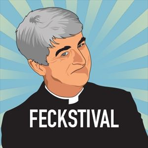 Feckstival - Father Ted Festival