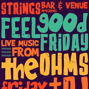 Feel Good Friday - The Ohmz + DJ Nipsy