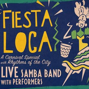 Fiesta Loca: Rhythms of The City