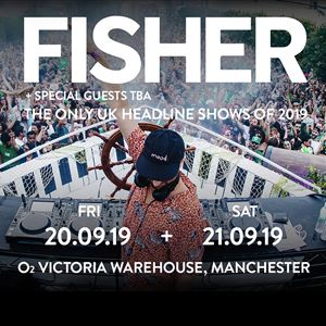 FISHER at Victoria Warehouse
