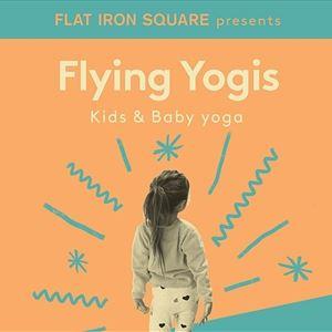 Flying Yogis - Kids Yoga Ages 7 - 10