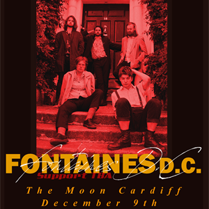 FONTAINES DC (Dublin) + Support