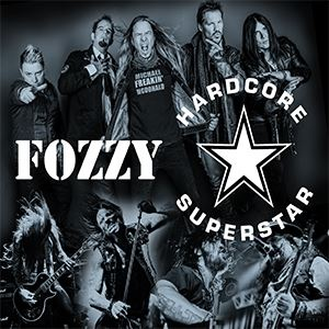 Fozzy / Hardcore Superstar