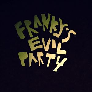 IPP presents: Franky's Evil Party