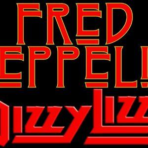 Fred Zeppelin + Dizzy Lizzy