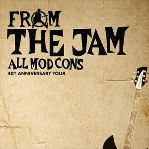 From The Jam: All Mod Cons 40th Anniversary Tour