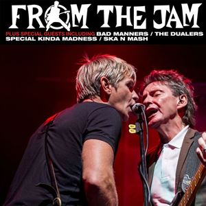 FROM THE JAM/BAD MANNERS/THE DUALERS