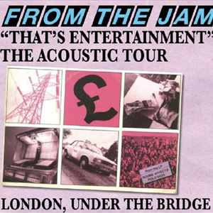 "FROM THE JAM - ""That's Entertainment"""