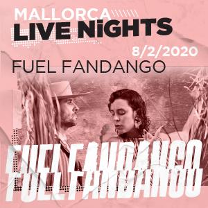 Fuel Fandango \\\Mallorca Live Nights