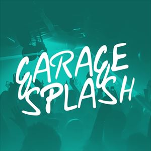 Garage Splash - Free Party