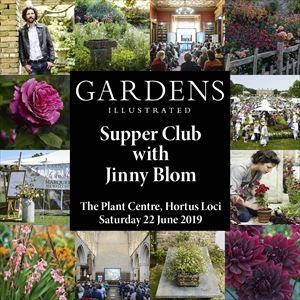 Gardens Illustrated: Supper Club with Jinny Blom