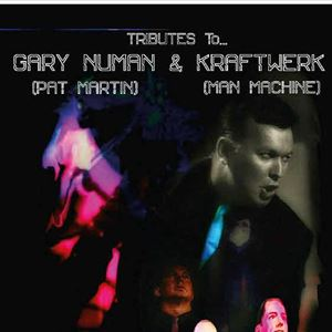 A TRIBUTE TO GARY NUMAN AND KRAFTWERK