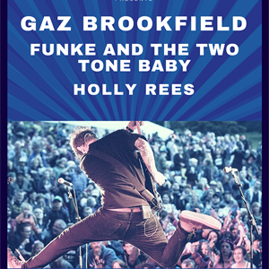 Gaz Brookfield & Special Guests