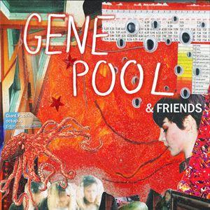 Gene Pool & Friends - 'Kill the TV' LP Release
