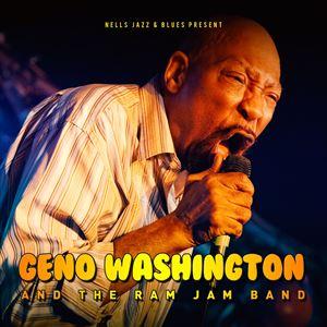 GENO WASHINGTON and the Ram Jam Band