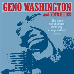 Geno Washington & The Yo Yo's