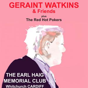 GERAINT WATKINS & Friends  + The Red Hot Pokers