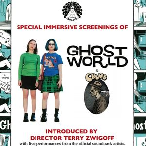 Ghost World And Crumb - Immersive Screening
