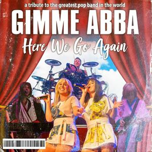 Gimme Abba - The Ultimate Tribute to Abba