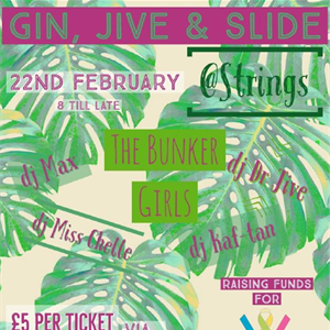 Gin, Jive & Slide - In Aid Of Wessex Cancer Trust