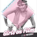 GIRLS ON FILM - MADONNA VS BUSH VS LAUPER