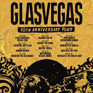 Glasvegas - 10th Anniversary Tour