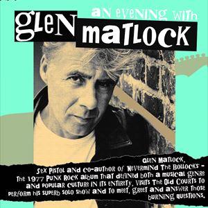An Evening With Glen Matlock