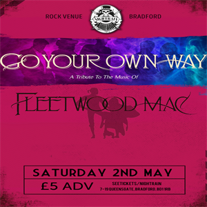 Go Your Own Way - Fleetwood Mac Tribute