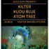 GOLD DUST PRESENTS... KILTER, KUDU BLUE, ATOM TREE