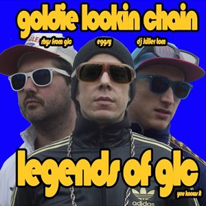 Goldie Lookin Chain - Legends Set