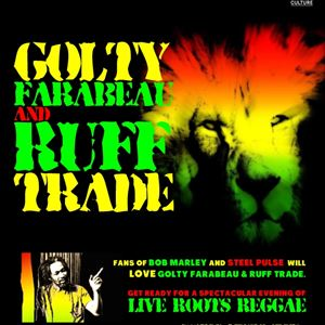 Golty Farabeau & Ruff Trade