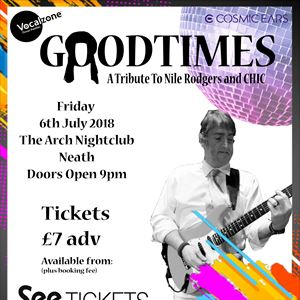 Good Times - A Tribute To Nile Rodgers & Chic