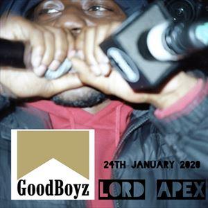 Goodboyz presents - Lord Apex
