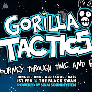 Gorilla Tactics Pres: A journey through Time&Bass